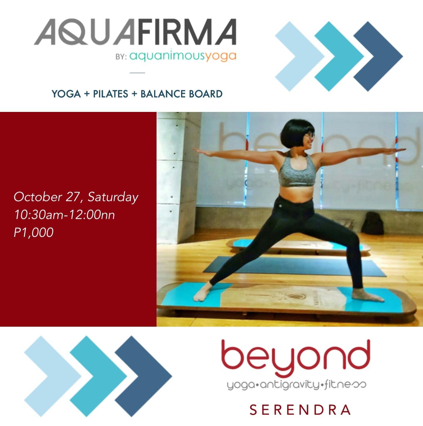AQUA FIRMA at Beyond Yoga Serendra